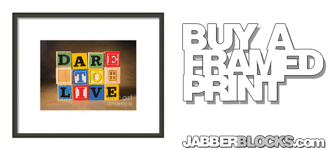 dare to live framed print