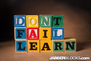 don't fail, learn - jabberBlocks.com