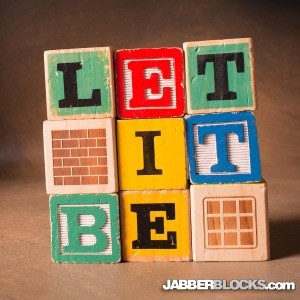 Let it Be - JabberBlocks.com
