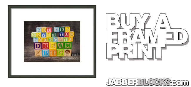 You Are Never Too Young To Dream Big Framed Print